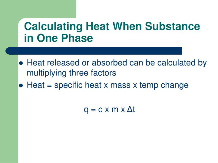 Calculating Heat When Substance in One Phase