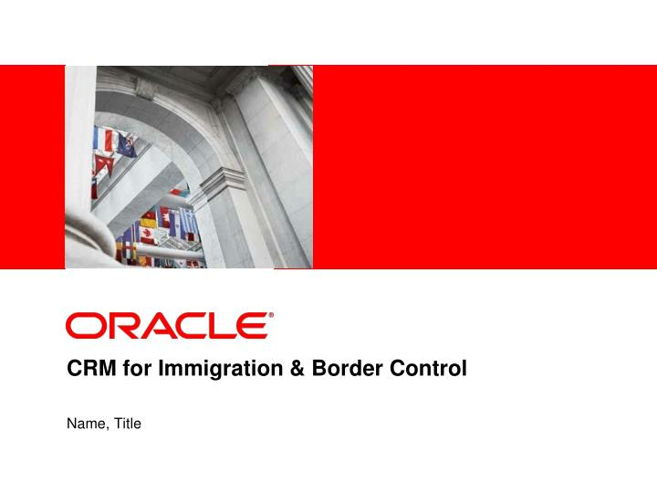 crm for immigration border control n.