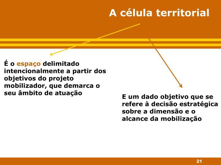 A célula territorial