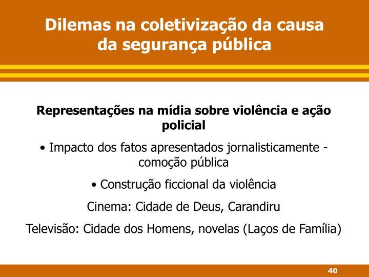 Dilemas na coletivização da causa da segurança pública