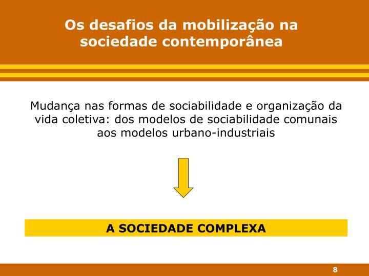 Os desafios da mobilização na sociedade contemporânea