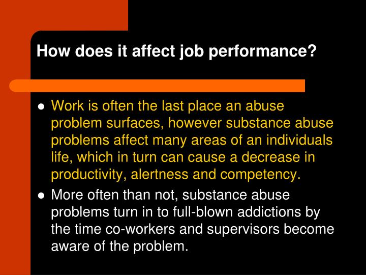 How does it affect job performance?