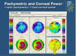 pachymetric and corneal power optic pachymetry total corneal power