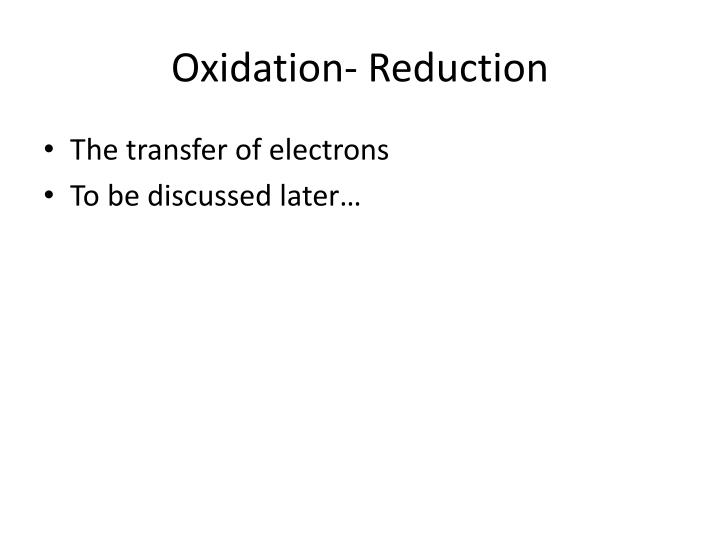 Oxidation- Reduction