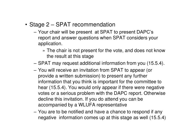 Stage 2 – SPAT recommendation