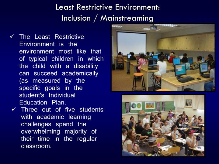 mainstreaming special education and regular classroom Researchers have found the practice of educating children with special needs in regular classes helps childhood special education from mainstreaming.
