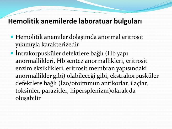 Hemolitik anemilerde laboratuar bulguları