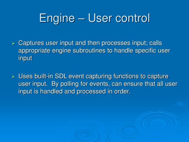 Engine – User control