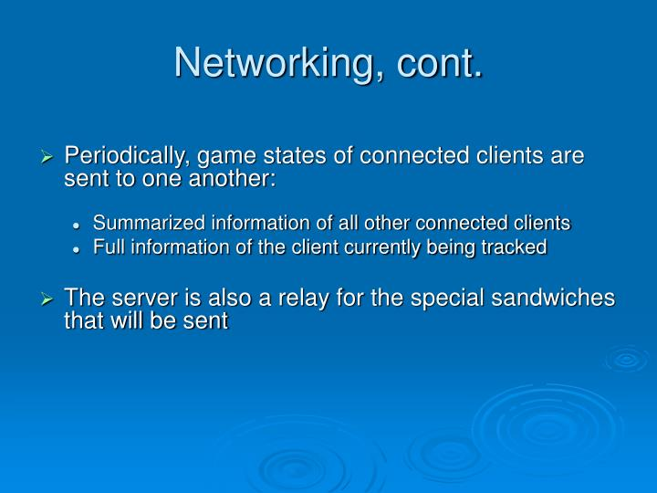 Networking, cont.