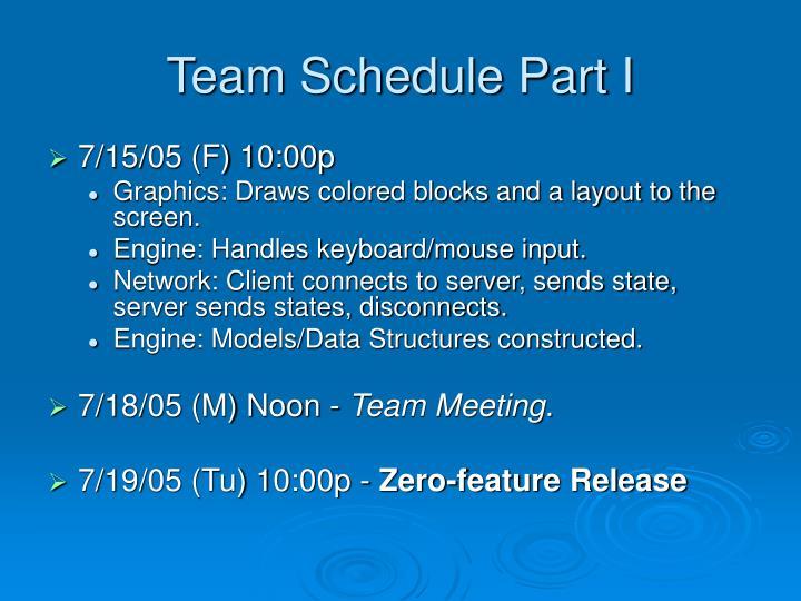 Team Schedule Part I
