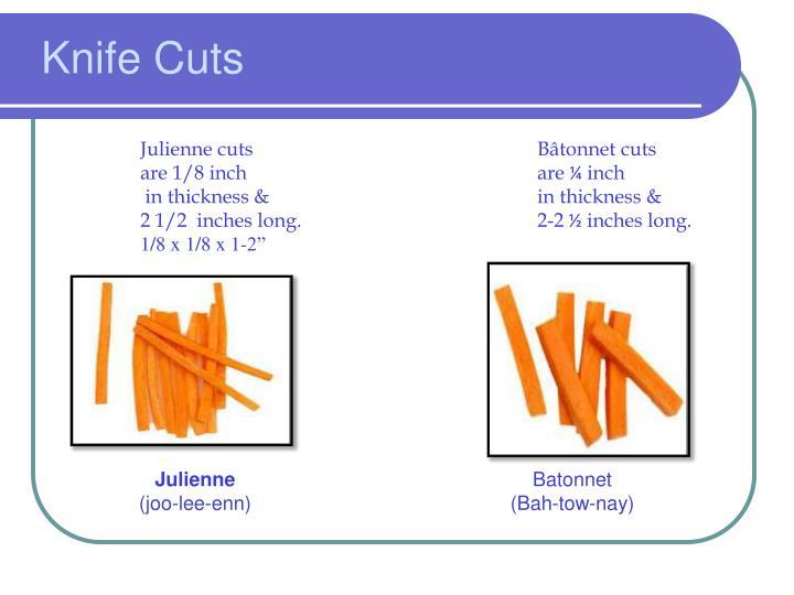 Knife Cuts