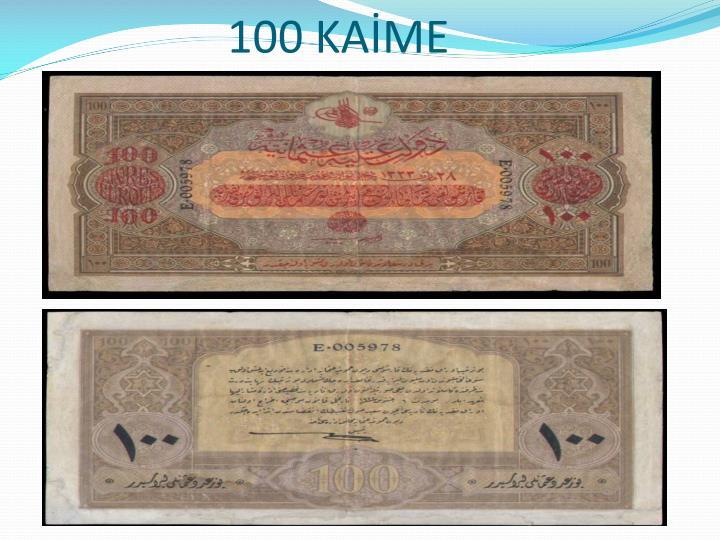 100 KAİME