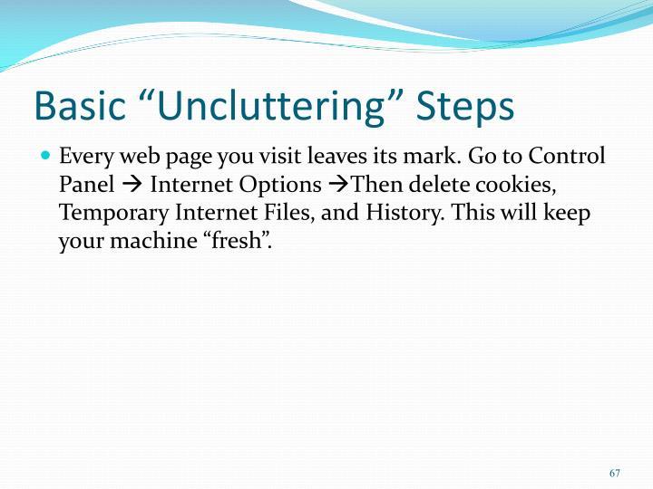 """Basic """"Uncluttering"""" Steps"""