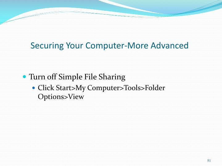 Securing Your Computer-More Advanced
