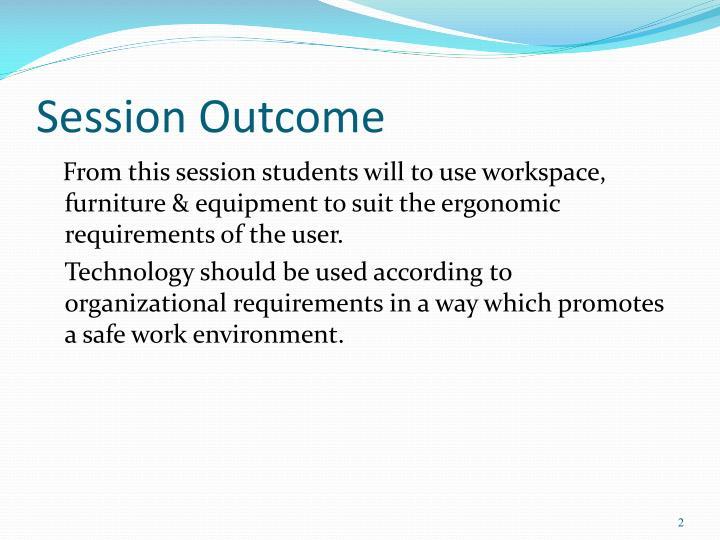 Session outcome
