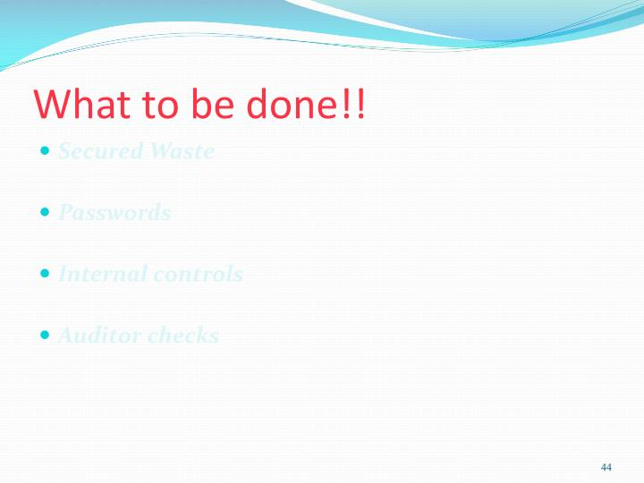 What to be done!!
