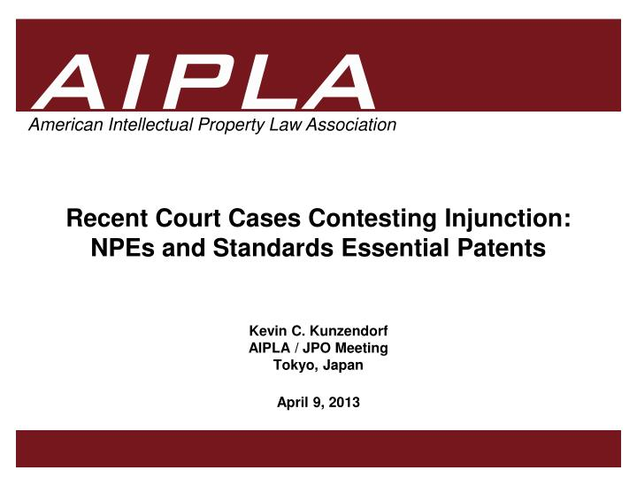 Recent court cases contesting injunction npes and standards essential patents