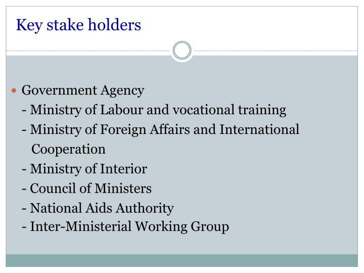 Key stake holders