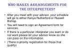 who makes arrangements for the interpreters