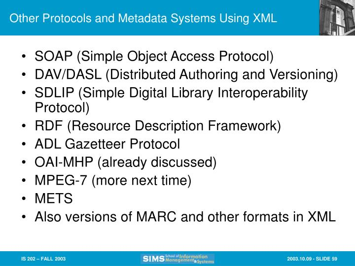Other Protocols and Metadata Systems Using XML