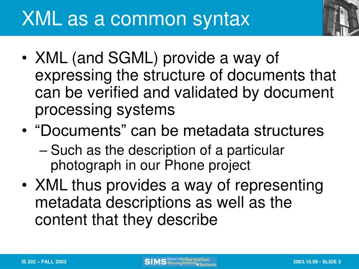 XML as a common syntax