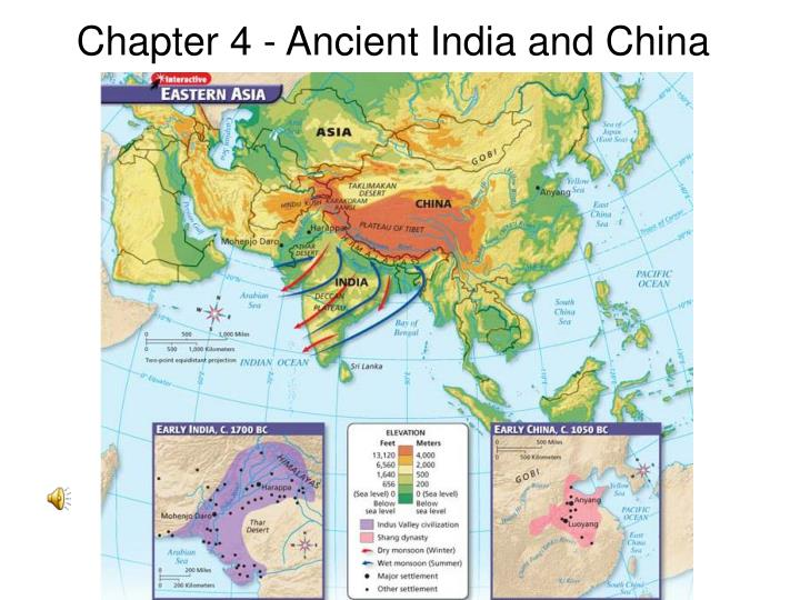 ancient china and ancient india Unlike the great dynasties of ancient egypt and china, the civilization of ancient india is still somewhat of a mystery the cities of this vast empire – which flourished in the indus river valley thousands of years ago – did not leave much behind: no weapons, temples, or artwork that we could use to tell their story.