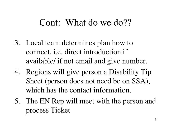 Cont:  What do we do??