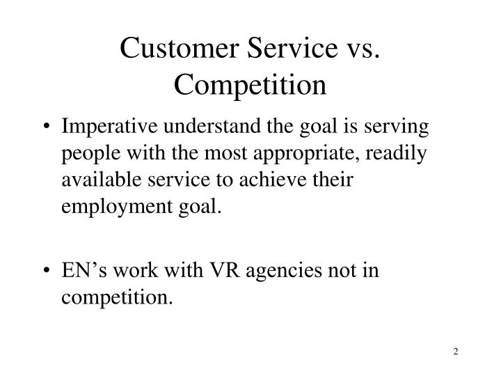 Customer service vs competition