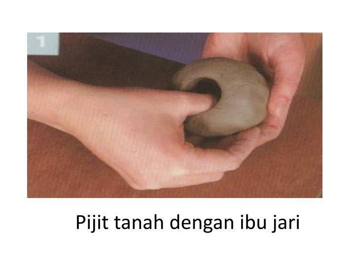 Pijit tanah dengan ibu jari