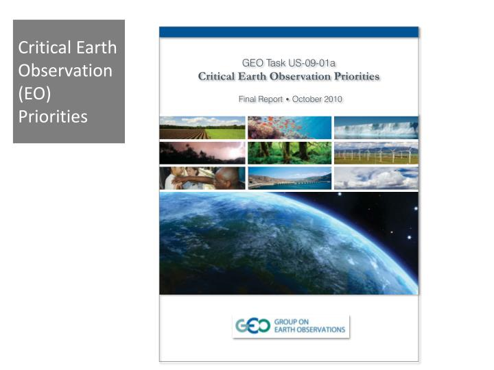 Critical Earth Observation
