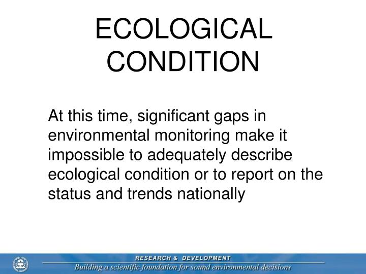 ECOLOGICAL CONDITION