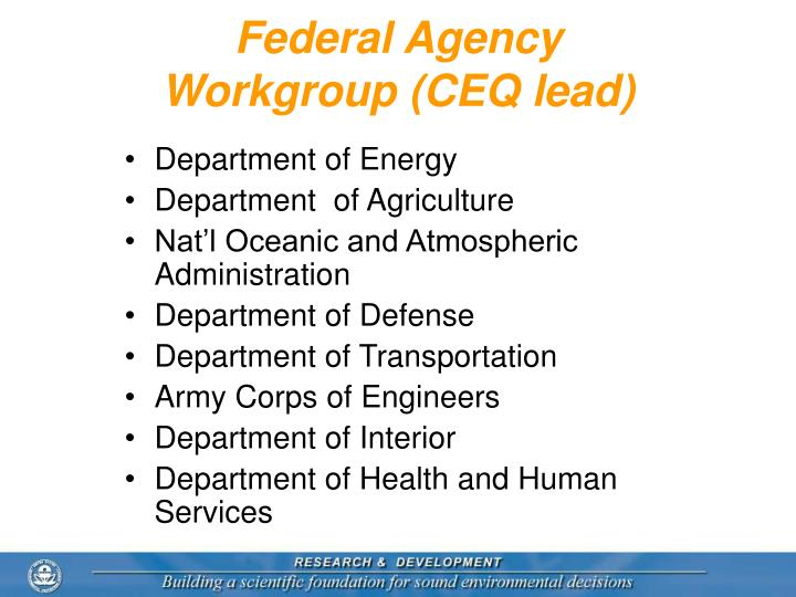 Federal Agency Workgroup (CEQ lead)