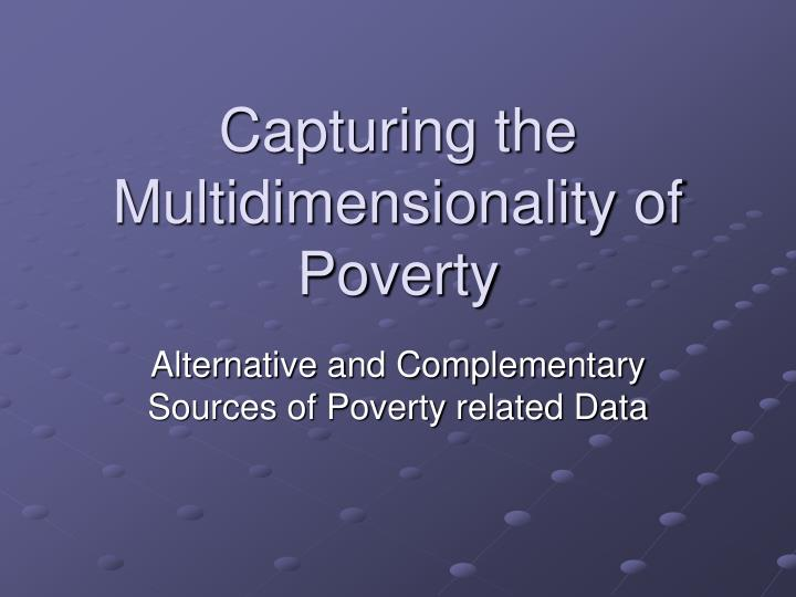 the difficult subject of poverty Search by subject government cuts poverty forecast low-income definitions of poverty really matter they set the standards by which we determine whether the incomes and living conditions of the poorest in society are acceptable or not and are essential for determining questions of fairness.