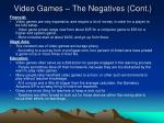 video games the negatives cont