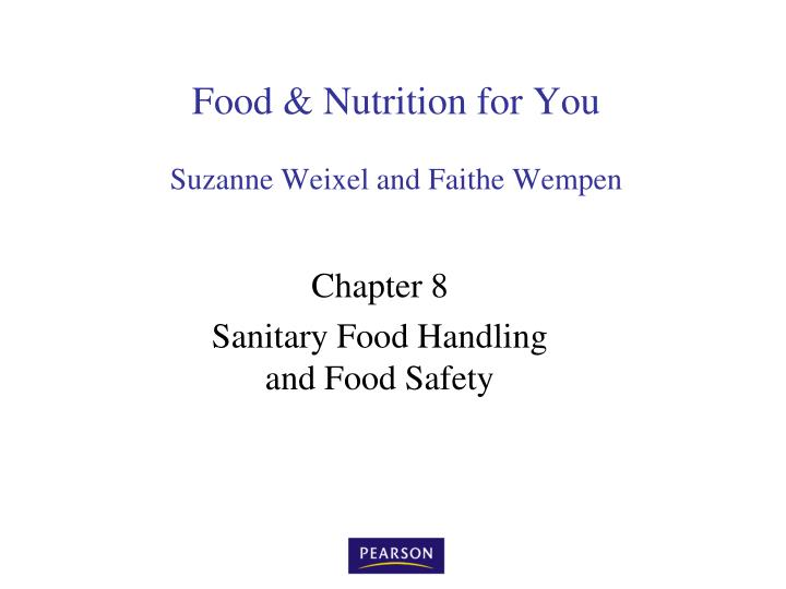 Food nutrition for you suzanne weixel and faithe wempen