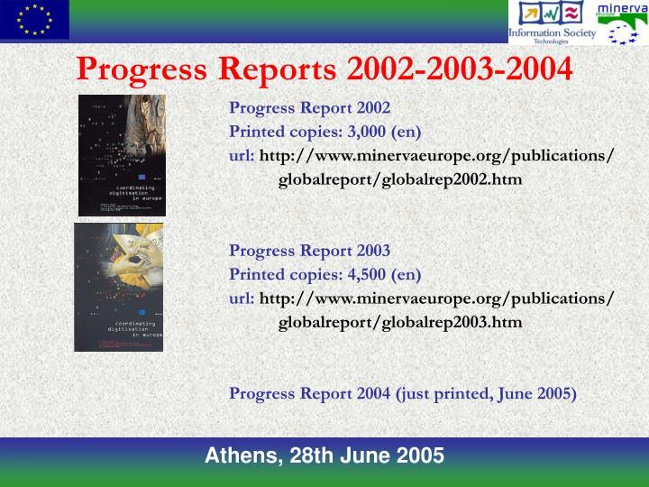Progress Reports 2002-2003-2004