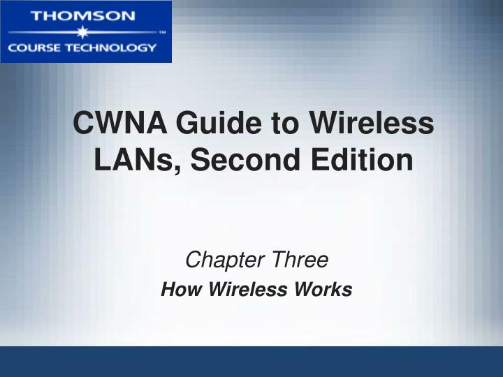 cwna guide to wireless lans second edition n.