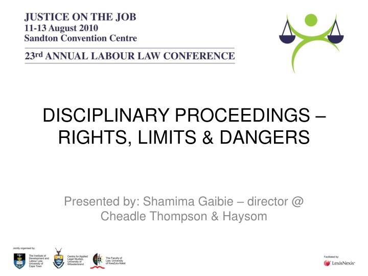 disciplinary proceedings rights limits dangers