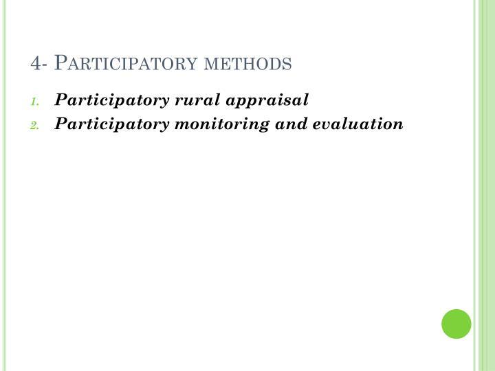 4- Participatory methods