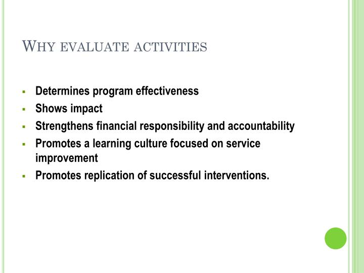Why evaluate activities