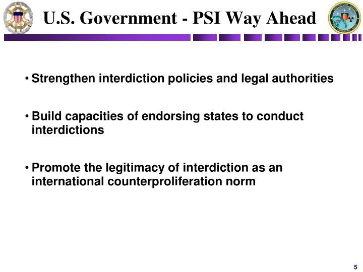 U.S. Government - PSI Way Ahead