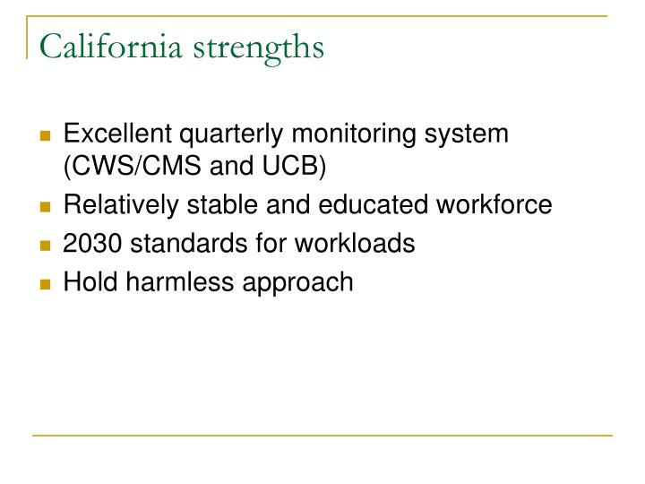 California strengths