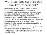 which accountabilities in the shift away from the particular