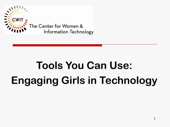 tools you can use engaging girls in technology n.