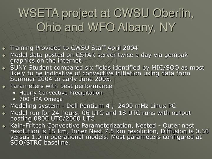 WSETA project at CWSU Oberlin, Ohio and WFO Albany, NY