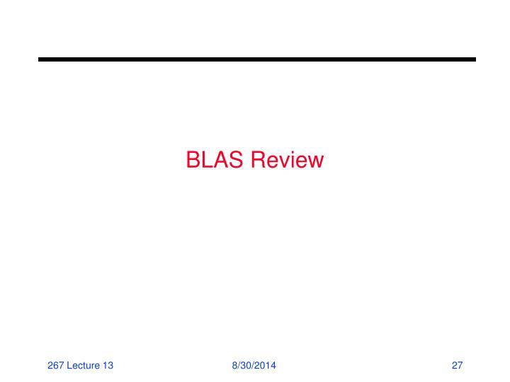 BLAS Review