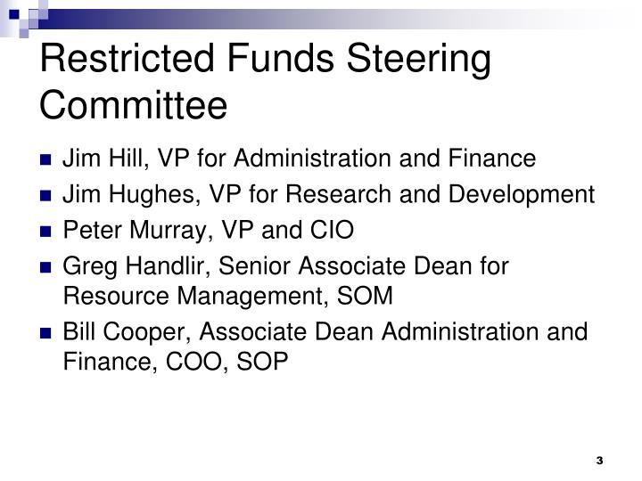 Restricted funds steering committee