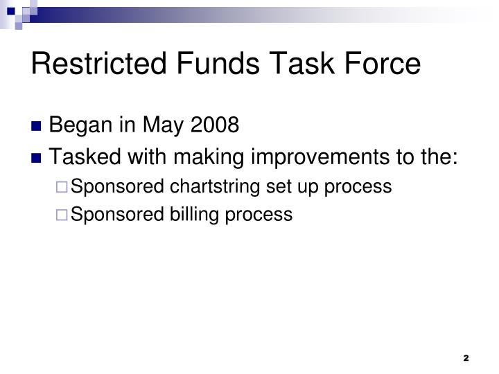 Restricted funds task force