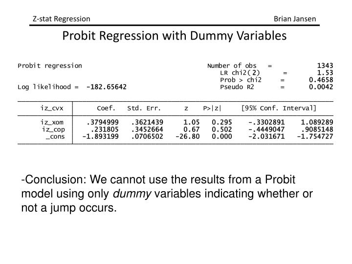 -Conclusion: We cannot use the results from a Probit model using only