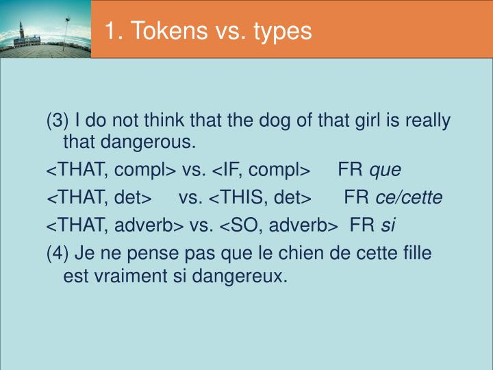 1. Tokens vs. types